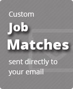 Custom Job Matches sent directly to your email