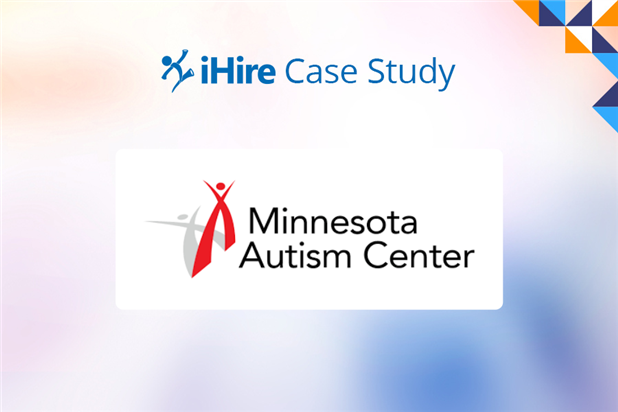 iHire and Minnesota Autism Center Case Study