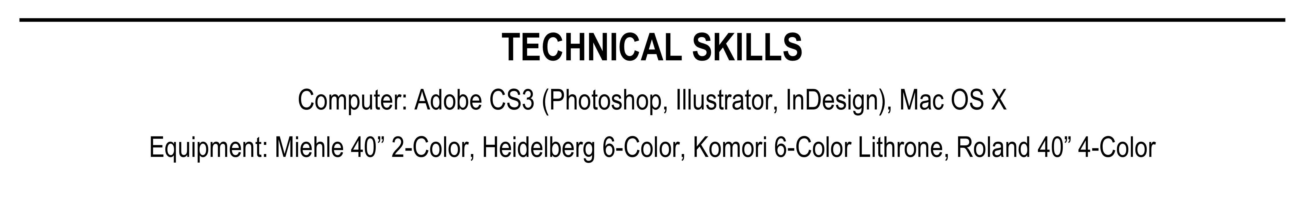 Technical skills section of a print shop resume