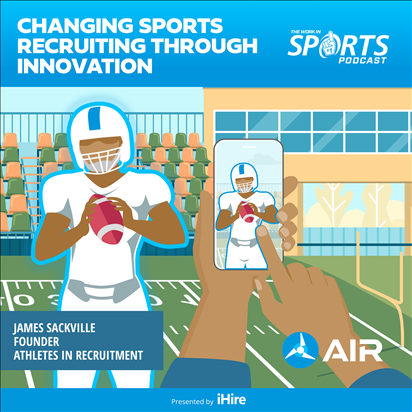 WIS Podcast James Sackville Athletes in Recruitment