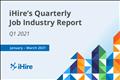 iHire quarterly industry report Q1 2021