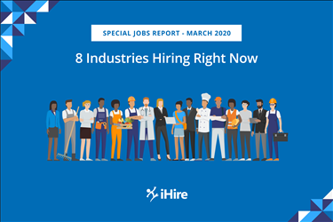 8 Industries Hiring Right Now