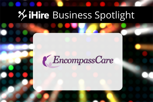 ihire business spotlight encompasscare