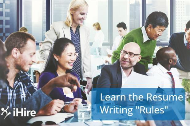 "Learn the resume writing ""rules"""