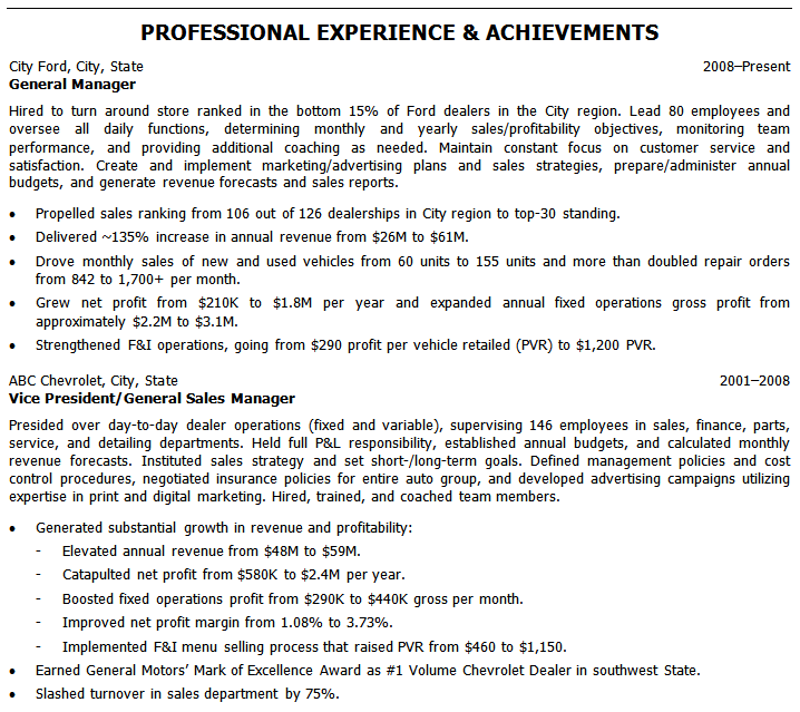 The professional experience section should show the achievements from throughout your car dealership career