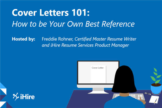Cover Letters 101: How to Be Your Own Best Reference