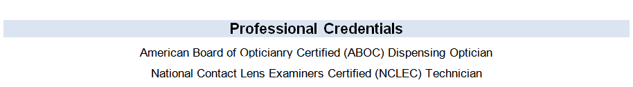 Professional credentials section of an optician resume