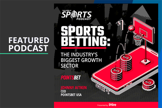 Johnny Aitken Joins WorkInSports Podcast