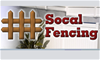 Socal Fencing Solutions