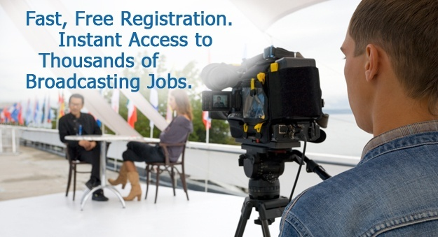 Search jobs for broadcasting professionals