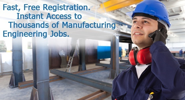 Search all manufacturing engineer jobs, employment