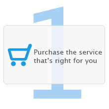 step 1 purchase the service thats right for you