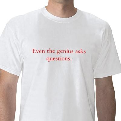ask questions t-shirt