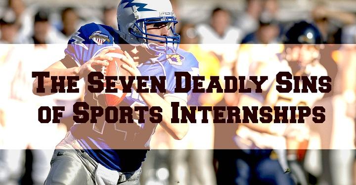 sports internships seven deadly sins
