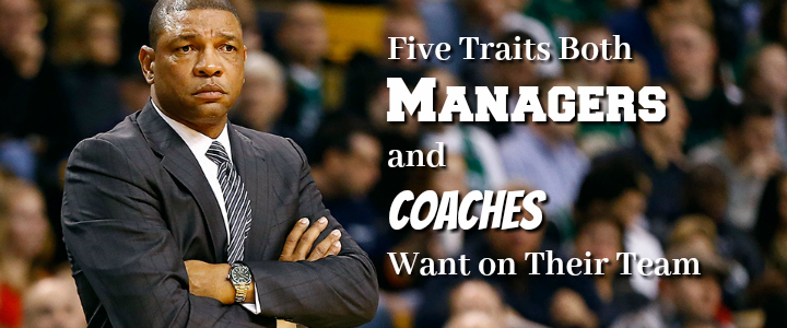 what coaches and managers look for in their employees