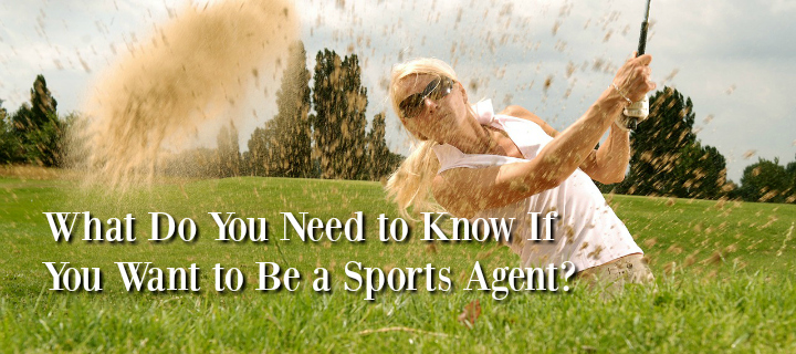 be a sports agent