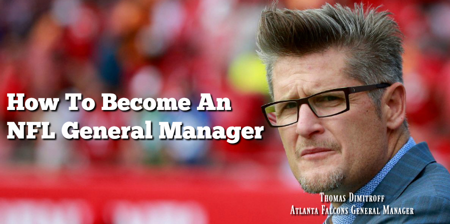 how to become an NFL general manager