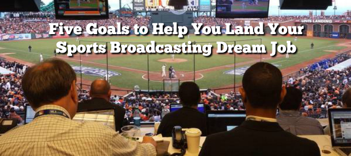 sports broadcasting dream job