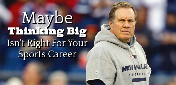 thinking big for your sports career