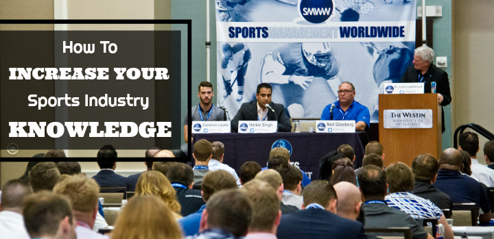 increase your sports industry knowledge