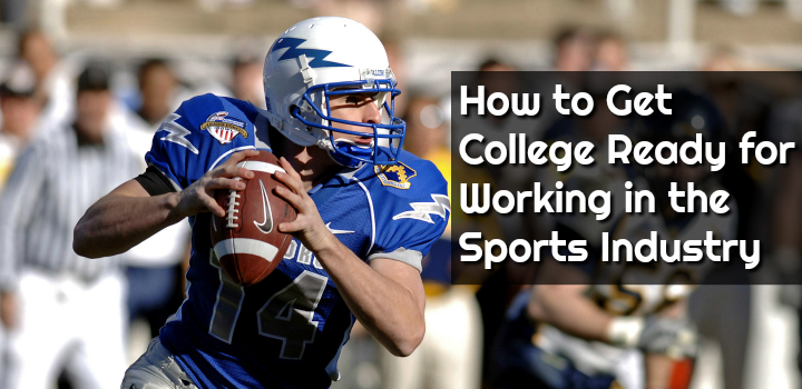 get college ready for sports industry