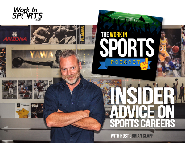 work in sports podcast sports industry advice