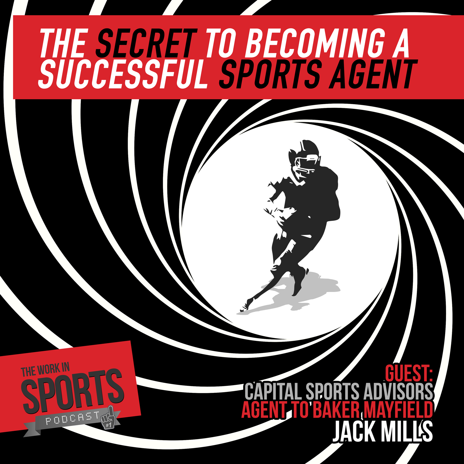 jack mills agent to baker mayfield podcast