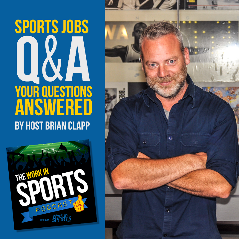 Brian Clapp Host of the Work in Sports Podcast