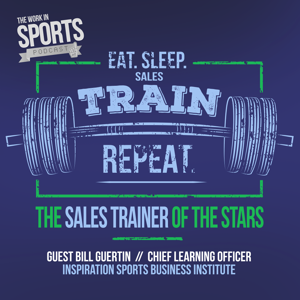 sports sales training bill guertin work in sports podcast