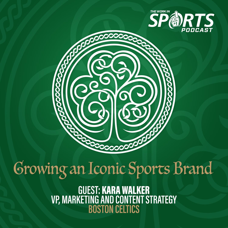 Kara Walker Boston Celtics vp of content strategy and marketing