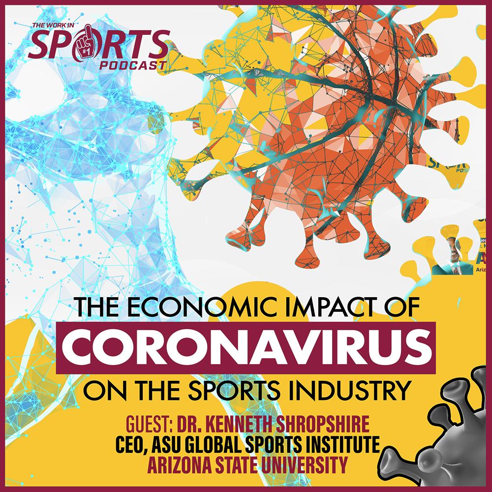 Kenneth Shropshire sports business coronavirus economic impact