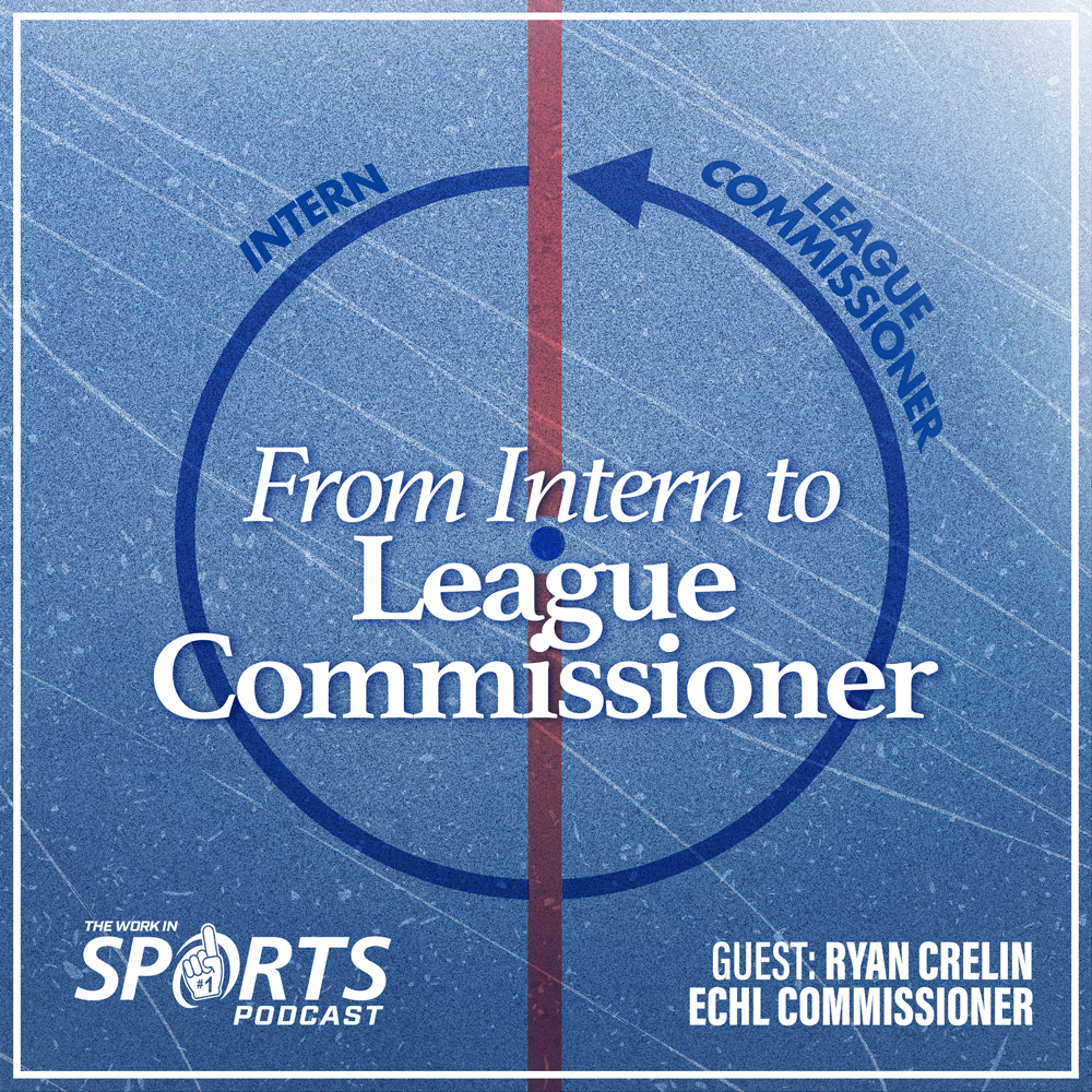 Ryan Crelin ECHL commissioner work in sports podcast